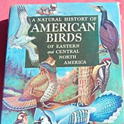 SOLD 1955 A Natural History Of American Birds Of Eastern & Central North America