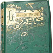 SOLD 1884 Lay Of The Last Minstrel By Sir Walter Scott