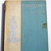 """SOLD 1893 """"Evangeline"""" By Henry Wadsworth Longfellow"""
