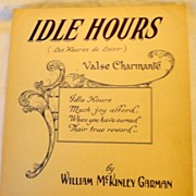 "1930 ""Idle Hours"" Vintage Sheet Music By William McKinley Garman"