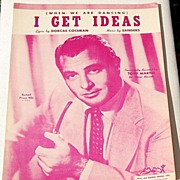 "1951 Vintage Sheet Music ""I Get Ideas"" Tony Martin"