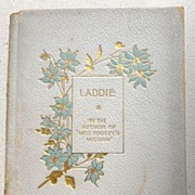 "SALE Laddie By The Author Of  ""Miss Toosey's Mission"""
