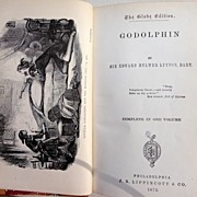 1872 Godolphin By Sir Edward Bulwer Lytton, Bart