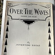 "1933 Vintage Sheet Music ""Over The Waves"" By Juventino Rosas"