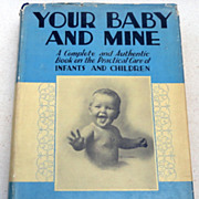 SOLD 1931 Your Baby And Mine By Myrtle Meyer Eldred