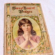 REDUCED 1908 Sweet Hour Of Prayer By W. W. Walford
