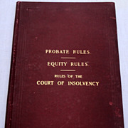SOLD 1894 Probate Rules Equity Rules Rules Of The Court Of Insolvency Commonwealth Of Massachu