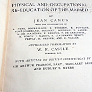 SOLD 1919 Physical And Occupational Re Education Of The Maimed By Jean Camus