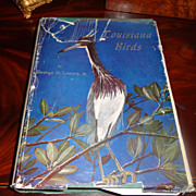 1955 1St Edition Louisiana Birds By George H. Lowery, Jr. PH. D Illustrated By Robert E. Tucke