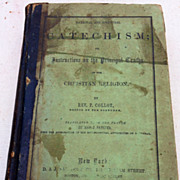 SOLD 1853 Instructions On The Principal Truths Of The Christian Religion By Rev. P. Collot