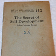 REDUCED Little Blue Book No. 112 The Secret Of Self Development By John Cowper Powys