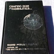 1912 Chafing Dish Possibilities By Fannie Merritt Farmer