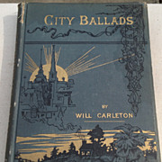 REDUCED 1885 City Ballads By Will Carleton
