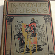 REDUCED 1911 The Story Life Of Jesus By Jesse Lyman Hurlbut