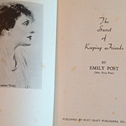 SOLD 1938 The Secret Of Keeping Friends By Emily Post