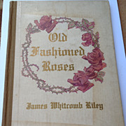 SALE 1914 Old Fashioned Roses By James Whitcomb Riley