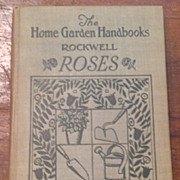 SALE 1930 1st Edition The Home Garden Handbooks Roses By F. F. Rockwell