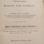 REDUCED First Edition 1867  Swingin Round The Cirkle By Petroleum V. Nasby