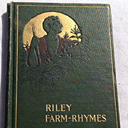 SALE 1905 Riley Farm Rhymes By James Whitcomb Riley