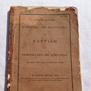 Antique 1835 Infant Baptism Scriptural & Reasonable & Baptism By Sprinkling Or Affusion By ...