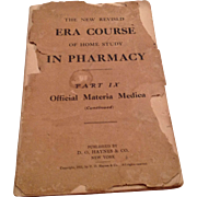 RARE 1911 The New Revised ERA Course Of Home Study In Pharmacy