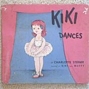 """Vintage Hardbound Children's Book - """"Kiki Dances"""""""