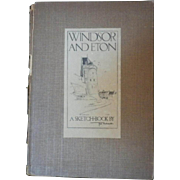 "Antique Book - ""Windsor and Eton, A Sketch-Book"" by Fred Richards"