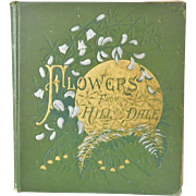 """Antique Hardbound Book - """"Flowers from Hill and Dale"""""""