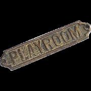 Brass Playroom Sign Vintage  Adult Playroom
