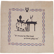"""Cross Stitch on Linen """"If Music Be The Food of Love, Play On"""""""