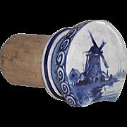 SOLD Delft Wind Mill Wine Bottle Cork