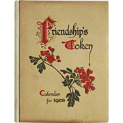Ernest Nister 1908  Calendar Book 1908 Friendships Token