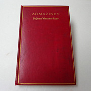 Armazindy. 1895. James Whitcomb Riley.  Mint Condition.