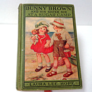 Bunny Brown & His Sister Sue at a Sugar Camp.  1st Ed.  Laura Lee Hope.  1924.  Good Condition