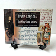 SOLD Lewis Carroll Looking-Glass Letters.  1991.  1st Edition.  Collins & Brown.  As New Condi