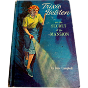 Trixie Belden and the Secret of the Mansion. #1 in Series.  1948. Golden Press.  Paul Frame Il
