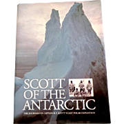 Scott of the Antarctic. Journals Last Polar Expedition.  As New Condition.
