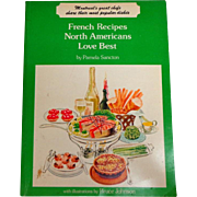 French Recipes North Americans Love Best.  Delicious Quebecois.  Charming drawings.  Montreal