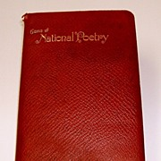 Gems of National Poetry.  Full, maroon leather binding with gilt embossed titles.  All edges .