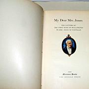 SALE MY DEAR MRS. JONES / Letters of the First Duke of Wellington to Mrs. Jones of Pantglas.