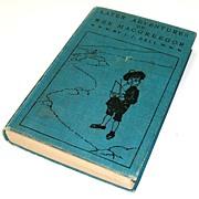 Later Adventures of Wee MacGreegor.  Harper 1904.  1st Ed.  Scottish.