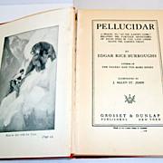 Pellucidar.  Edgar Rice Burroughs. 1923.  Illust.  J. Allen St. John.  Tarzan author. Classic.