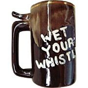 "Vintage Novelty Beer Mug with Whistle on Handle-""Wet Your Whistle"" Pottery Mug-1950'"