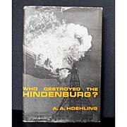 "SALE Zeppelin Book ""Who Destroyed the Hindenburg"" 1962"
