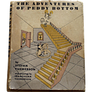 """The Adventures of Peddy Bottom"" by Stefan Themerson, 1st Ed. 1950, Editions Poetry,"