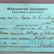 1931 Scholarship certificate to Washington University , St. Louis Missouri, College of Liberal Arts