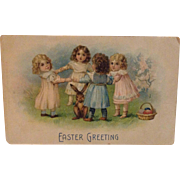 1909 Easter Greeting Postcard with lovely little girls dancing in a ring around a little ...