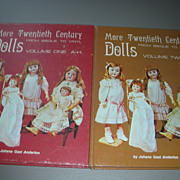 More Twentieth Century Dolls From Bisque to Vinyl Volume 1 & 2