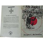 REDUCED An Army of Marksmen Douglas C. McChristian 1981 Rifle Marksmanship Development Book