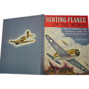 Fighting Planes of the World Major Bernard A. Law 1942 Revised Book WWII Barry Bart ...